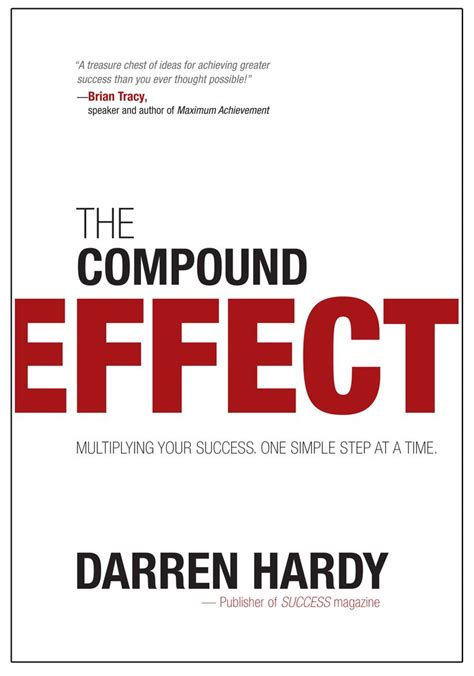 the compound effect the compound effect darren hardy books worth reading