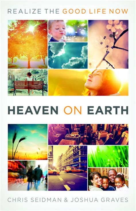 reconciliation heaven and earth books heaven on earth joshua exploring the collision