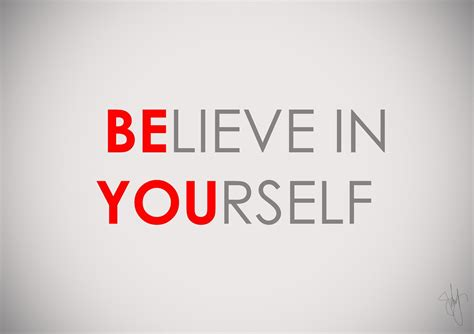 Believe Yourself quotes about believe in yourself 497 quotes