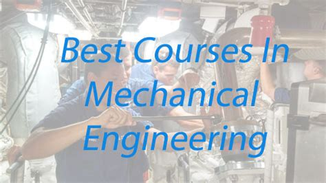 Mba After Ms In Mechanical Engineering by Best Courses In Mechanical Engineering Branch After B Tech
