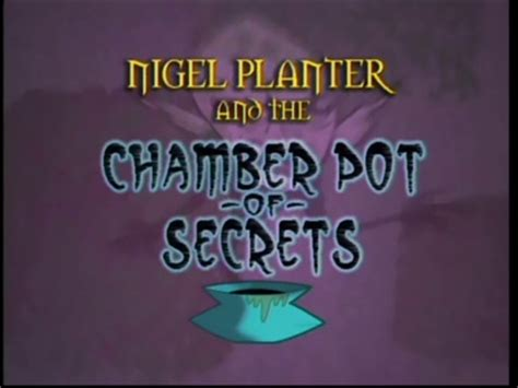 Nigel Planter nigel planter and the chamber pot of secrets the grim