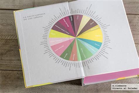 libro la enciclopedia de los sabores abrasamefuerte la enciclopedia de los sabores libro de cocina