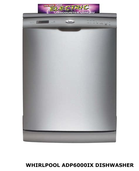 whirlpool kitchen appliances reviews adp6000ix whirlpool dishwasher the electric discounter