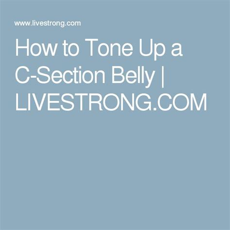 how to get rid of c section scar meer dan 1000 idee 235 n over c sectie buik op pinterest c