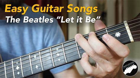 tutorial guitar beatles easy beginner guitar songs the beatles quot let it be