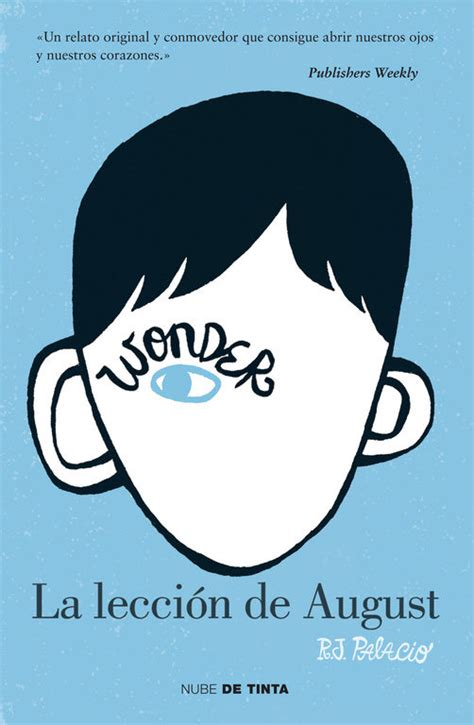 leer online la leccion de august within books minirese 241 a la lecci 243 n de august r j palacio