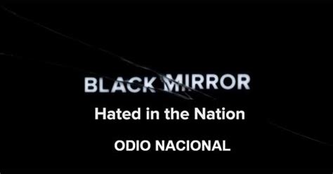 black mirror hated in the nation review historias bastardas extraordinarias black mirror 3x06