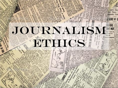 Journalism Code Of Ethics by Journalism Ethics