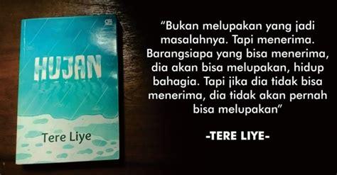 membuat sinopsis novel indonesia sinopsis dan resensi novel hujan karya tere liye afikrubik