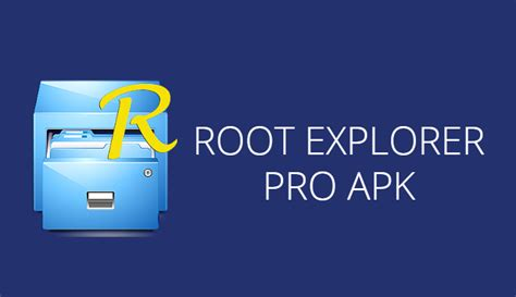 power full version apk free download no root root explorer pro 4 3 0 apk latest version xda free
