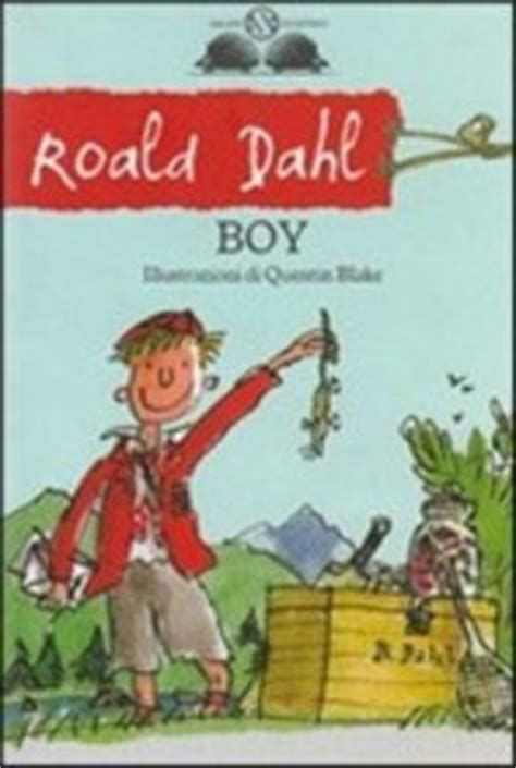 libro the boy in the libro boy di r dahl lafeltrinelli