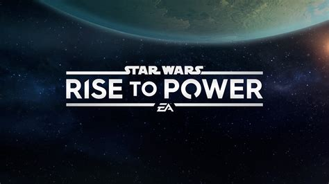 The Rise To Power announcing wars rise to power mobile starwars