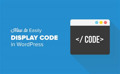 wordpress tutorial no coding how to easily display code on your wordpress site