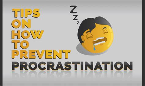 Tips To Keep From Procrastinating by Tips On How To Prevent Procrastination Infographic