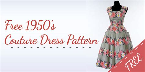 dress pattern designs free free couture 1950s dress pattern beginners dress pattern
