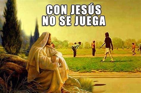 Memes De Jesus - 31 memes de jes 250 s que fueron creados en el mism 237 simo infierno