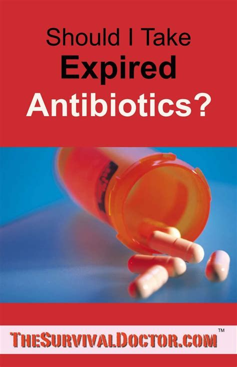 On The Shelf Antibiotics by Should I Take An Expired Antibiotic Expiration