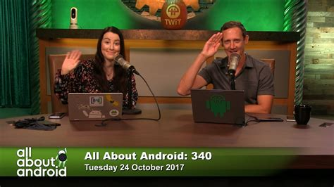 all about android 340 the morning zoo - All About Android