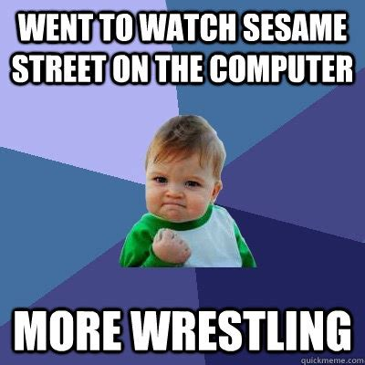 Kid On Computer Meme - went to watch sesame street on the computer more wrestling