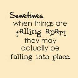 sometimes when things are falling apart saying pictures