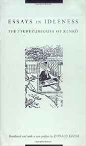 Compiled And Edited By Donald Keene Anthology Of Japanese Literature essays in idleness 9780231112550 donald keene books