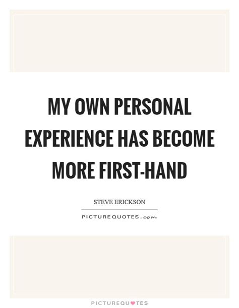 personal experience of when i my own personal experience has become more first hand