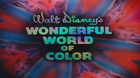 wonderful world of color walt disney s wonderful world of color 1961 intro