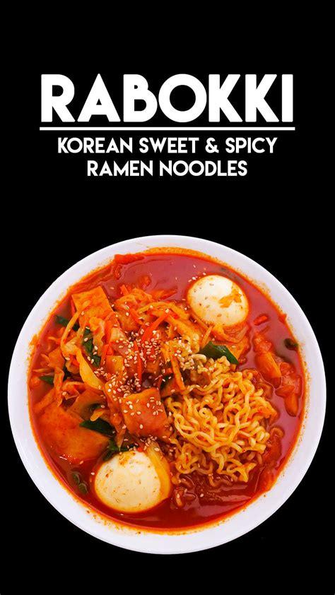rabokki korean sweet spicy ramen recipe video