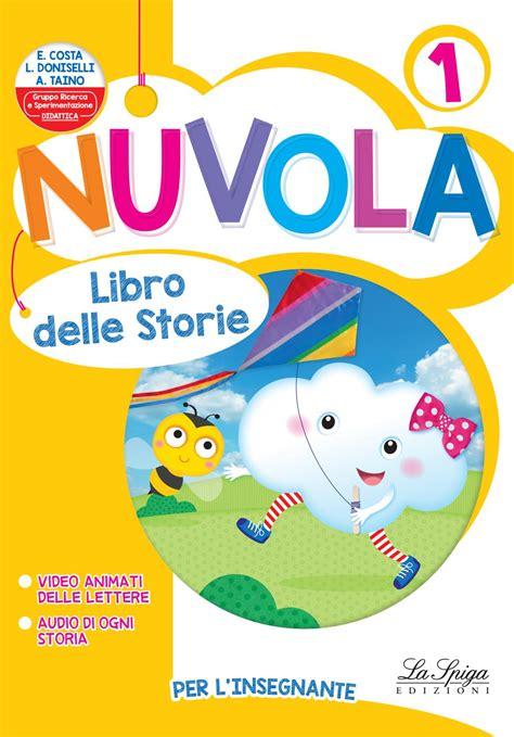 libro per nuvola 1 libro delle storie by eli publishing issuu