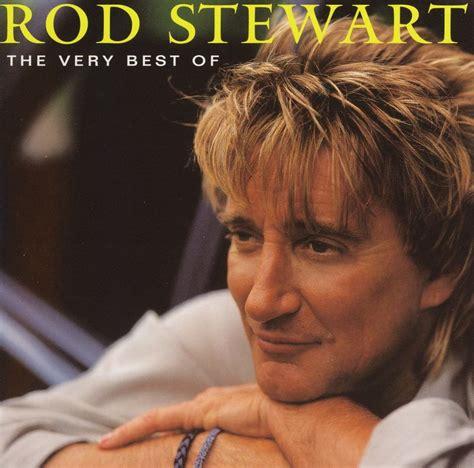 the best of rod stewart rod stewart the very best of rod stewart 2001 jpg