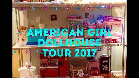 american girl doll house tours huge huge american girl dollhouse tour 2017 youtube