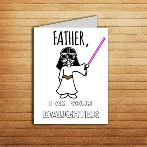 printable birthday cards dad star wars card fathers day card for dad gift from daughter