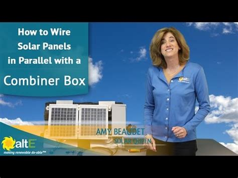 Solar Panels In Dina - how to wire solar panels in parallel with combiner box