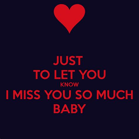 i miss you baby images just to let you know i miss you so much baby poster