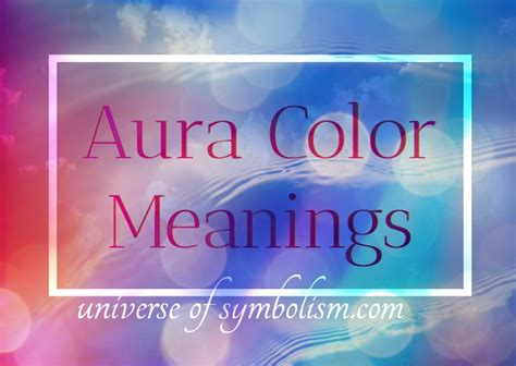 aura color aura color meaning aura definition interpreting aura