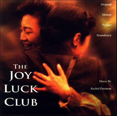 the joy luck club joy luck club the soundtrack details
