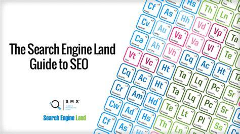 Search Engine Land Search Engine Search Engine Land S Guide To Seo Search Engine Land