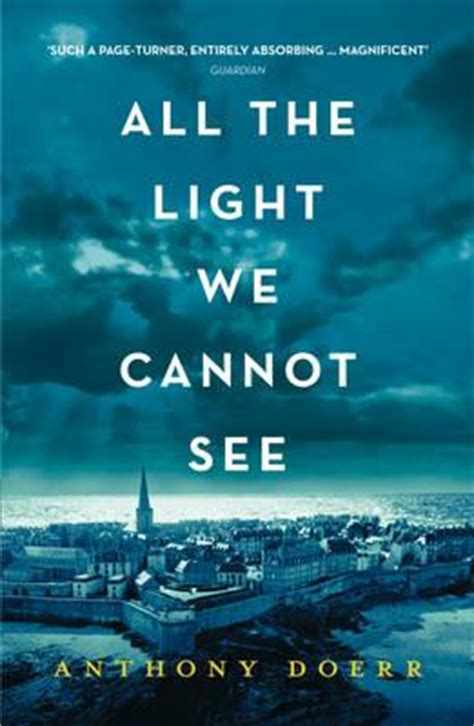 the light books all the light we cannot see anthony doerr 9780008138301