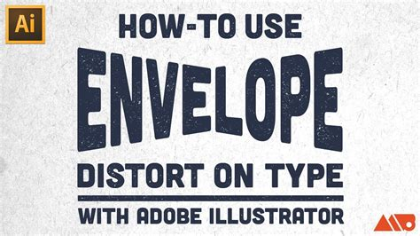 illustrator tutorial envelope distort how to use envelope distort on type in adobe illustrator