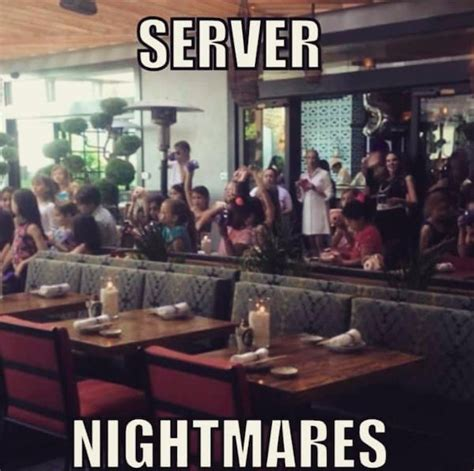 Server Life Meme - one order of server s life memes on the fly thechive