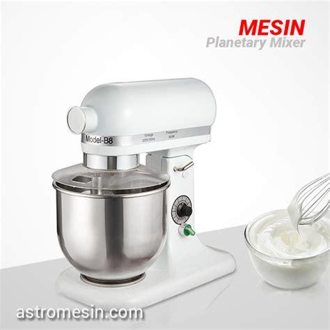 Mixer Roti Surabaya gambar mesin mixer roti astro