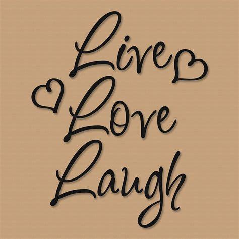 live laugh live love laugh vinyl wall words current catalog