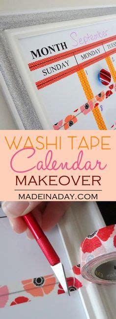 how to make a erase calendar from a picture frame create your own washi whiteboard calendar