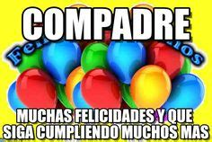 imagenes de happy birthday para un compadre memes on pinterest