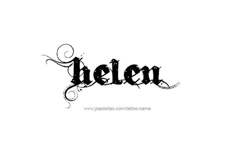 Tattoo Name Helen | helen name tattoo designs