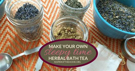How To Make Your Own Medicinal Detox Teas by How To Make Your Own Herbal Bath Tea Sleepy Time Recipe