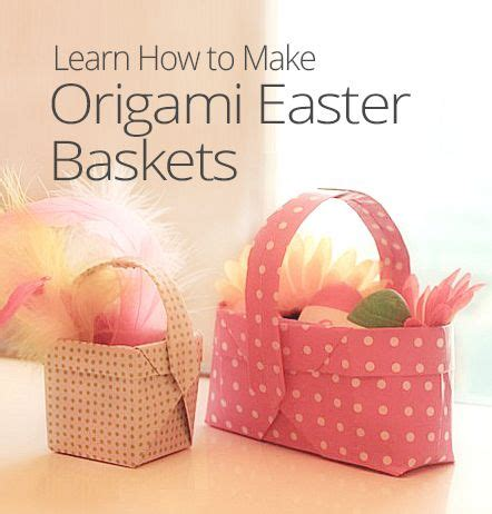 How To Make A Origami Easter Basket - 1000 images about origami boxes containers on