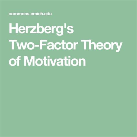 Motivation Theories Essays by Herzberg Theory Of Motivation Essay