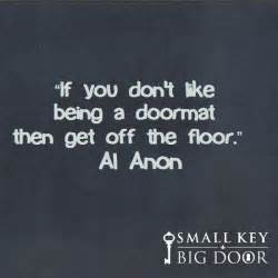al anon quotes if you don t like being a doormat