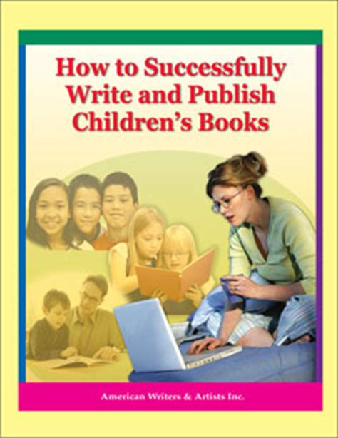 writing childrens books for 1118356462 how to successfully write and publish children s books